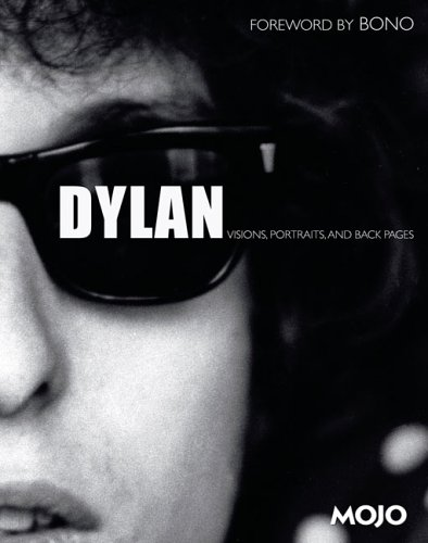 Dylan: Visions, Portraits, & [and] Back Pages