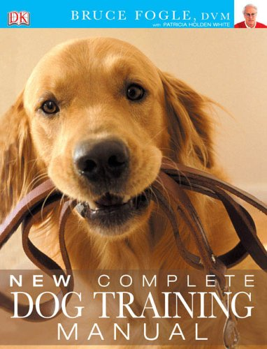 9780756617448: New Complete Dog Training Manual