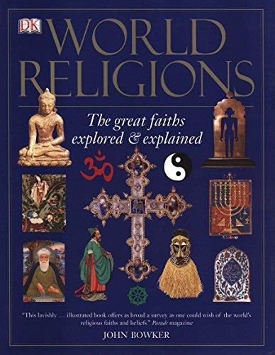 9780756617721: World Religions: The Great Faiths Explored & Explained
