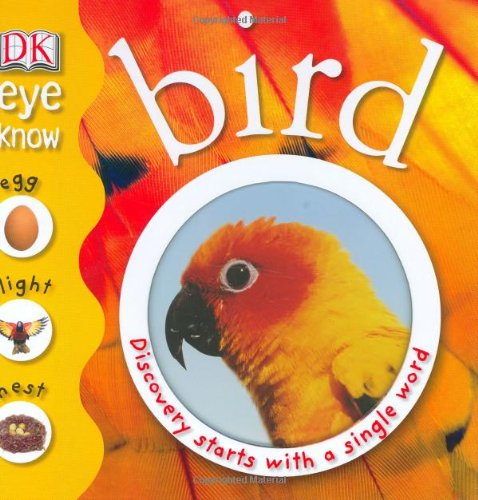 Bird (EYE KNOW): DK Publishing