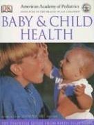 American Academy of Pediatrics Baby and Child Health: Shu, Jennifer