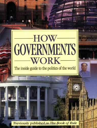 9780756617851: How Governments Work