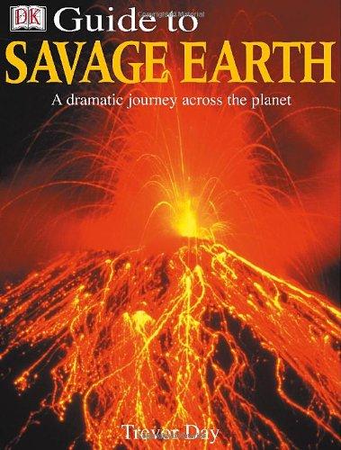 Savage Earth (Dk Guide): DK Publishing