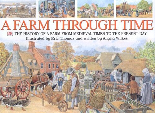 9780756618087: A Farm Through Time