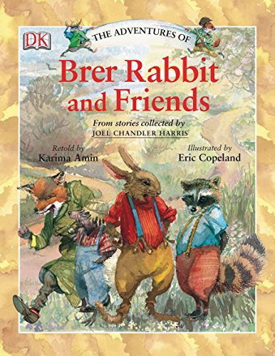 9780756618131: The Adventures of Brer Rabbit and Friends