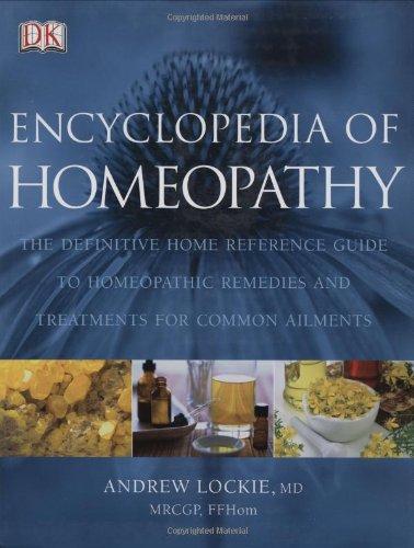 9780756618711: Encyclopedia of Homeopathy