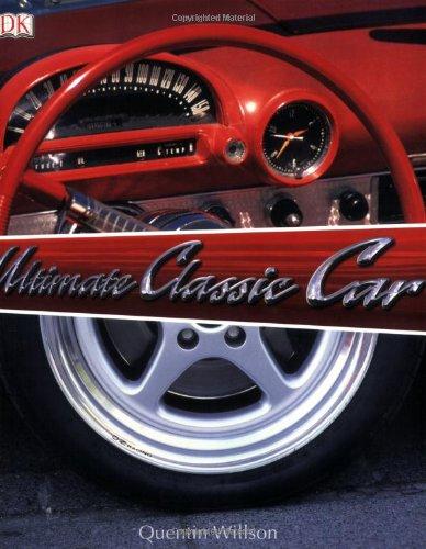 9780756618858: The Ultimate Classic Car Book