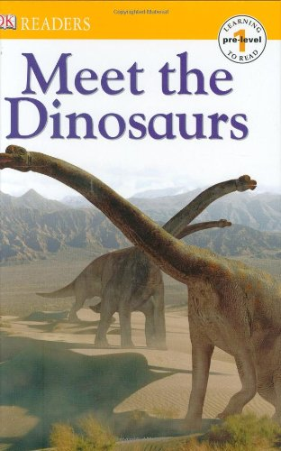 DK Readers L0: Meet the Dinosaurs: DK Publishing