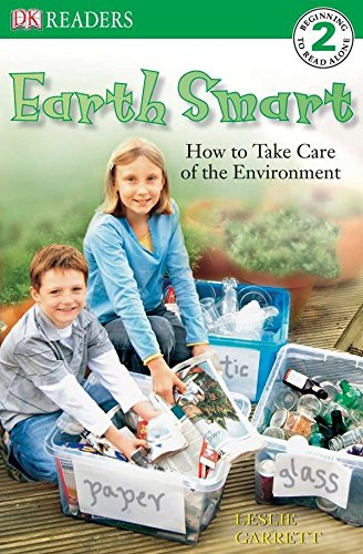 9780756619121: DK Readers L2: Earth Smart: How to Take Care of the Environment (DK Readers Level 2)