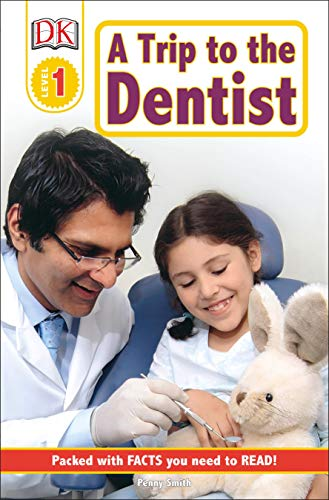 9780756619145: DK Readers L1: A Trip to the Dentist