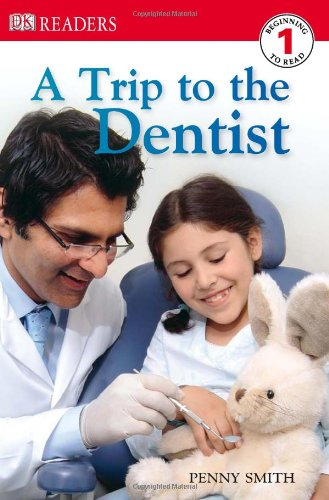 9780756619152: DK Readers L1: A Trip to the Dentist