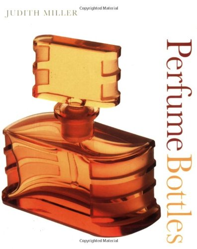 Perfume Bottles (Pocket Collectibles) (075661922X) by Miller, Judith