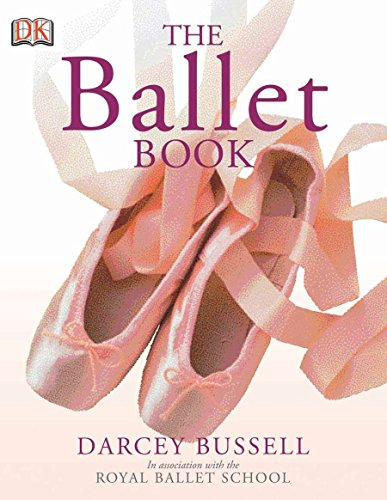 9780756619336: The Ballet Book