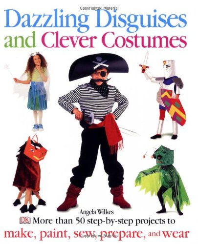 Dazzling Disguises and Clever Costumes: Angela Wilkes; Jane Bull (Cont