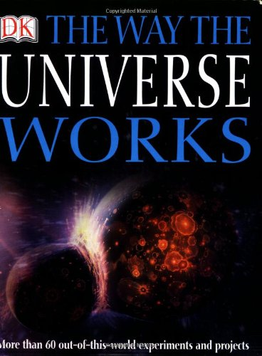 9780756619510: The Way The Universe Works