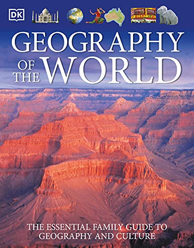 9780756619527: Geography of the world. Per la Scuola media. Con CD Audio. Con CD-ROM [Lingua inglese]: The Essential Family Guide to Geography and Culture