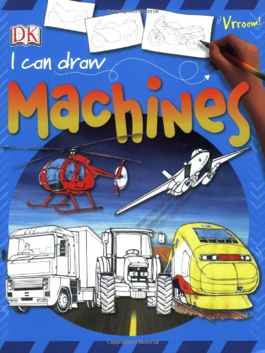 9780756619886: I Can Draw Machines