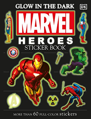 9780756620028: Glow in the Dark Marvel Heroes Sticker Book [With More Than 60 Reusable Full-Color Stickers] (DK Ultimate Sticker Books)