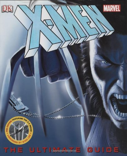 X-Men: The Ultimate Guide, 3rd Edition: Peter Sanderson