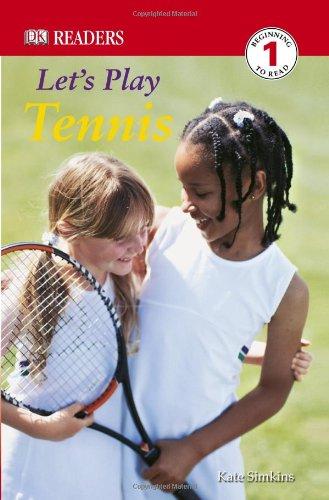 9780756620097: DK Readers: Let's Play Tennis