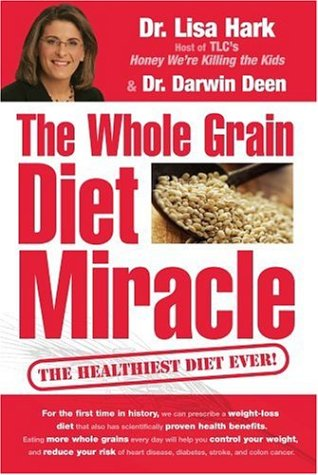 9780756620585: The Whole Grain Diet Miracle