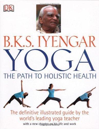 9780756620615: Yoga: The Path to Holistic Health