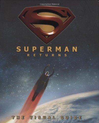 9780756620660: Superman Returns: The Visual Guide