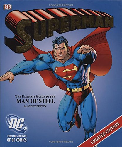 9780756620677: Superman: The Ultimate Guide to the Man of Steel