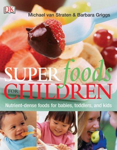 Superfoods for Children: Michael Van Straten,