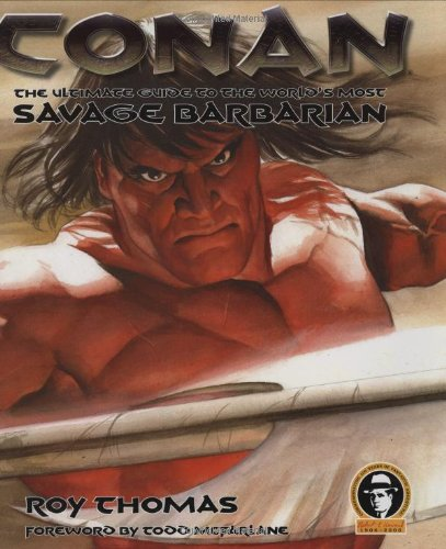 9780756620950: Conan: The Ultimate Guide to the World's Most Savage Barbarian