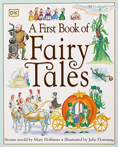 9780756621070: A First Book of Fairy Tales