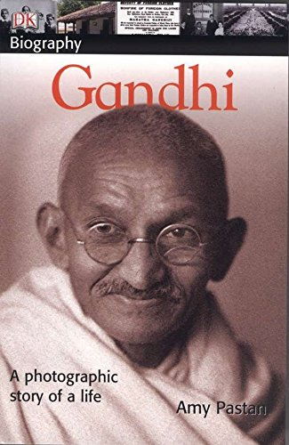 Gandhi = a Photographic Story of a: Amy Pastan