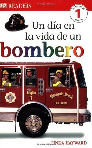 9780756621339: DK Readers: Un Dia en la Vida de un Bombero (Spanish Edition)