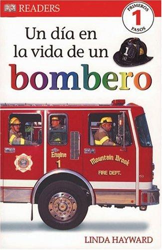 9780756621346: Un Dia en la Vida de un Bombero (DK Readers) (Spanish Edition)