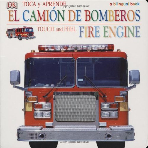 9780756621353: Toca y Apprende Camion de Bomberos/Touch and Feel Fire Engine (Touch & Feel)