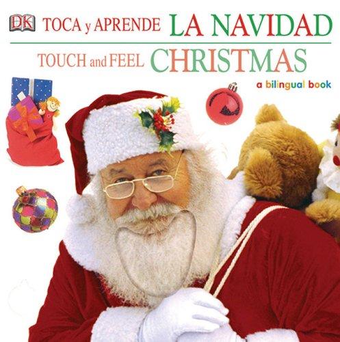 9780756621360: Toca Y Apprende La Navidad / Touch and Feel Christmas: A Bilingual Book