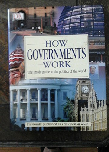9780756621988: How Governments Work