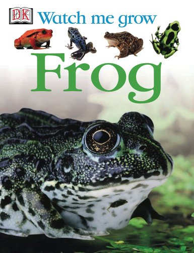 9780756622138: Frog (DK Watch Me Grow)