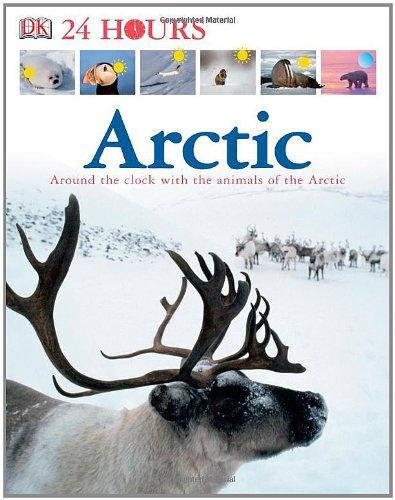 9780756622145: DK 24 Hours: Arctic