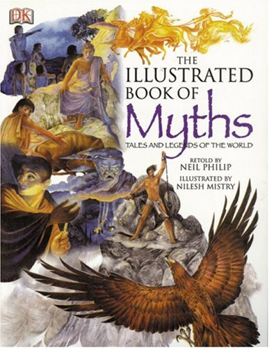 9780756622237: Illustrated Book of Myths