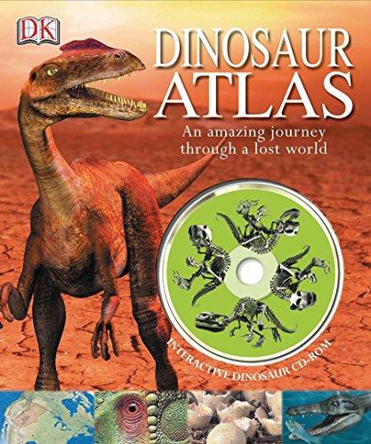 9780756622350: Dinosaur Atlas: An Amazing Journey Through a Lost World
