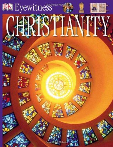 9780756622466: DK Eyewitness Books: Christianity