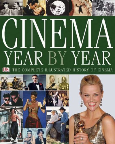 Cinema Year by Year: 1894-2006: DK Publishing