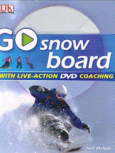 9780756623579: Go Snowboard: Read It, Watch It, Do It (GO SERIES)