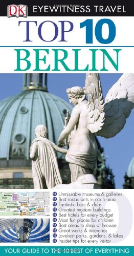 9780756623951: Top 10 Berlin [With Pull-Out Map] (DK Eyewitness Top 10 Travel Guides)