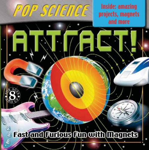Pop Science Kit: Attract! (Cool Kits) (9780756624286) by Book Studio