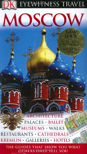 Eyewitness Travel Guide: Eyewitness Travel Guide - Moscow