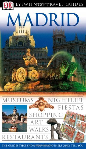 9780756624392: Madrid (DK Eyewitness Travel Guides)