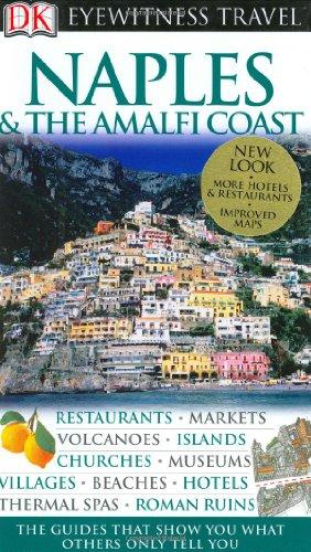 9780756625023: Naples & The Amalfi Coast (Eyewitness Travel Guides)