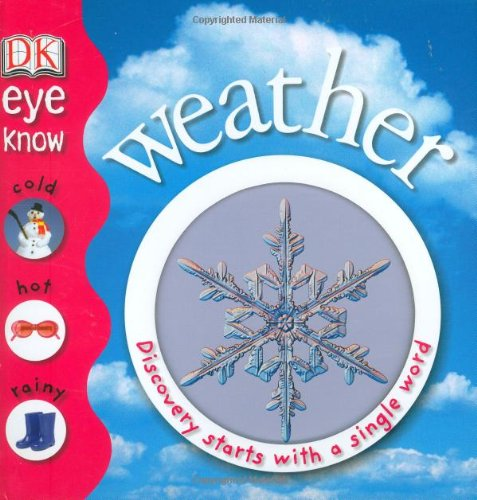 9780756625313: Weather (EYE KNOW)